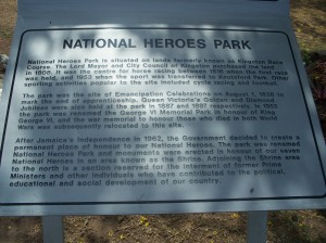 National Heroes Park became a permanent place to honor the country's national heroes after Jamaica's Independence in 1962.